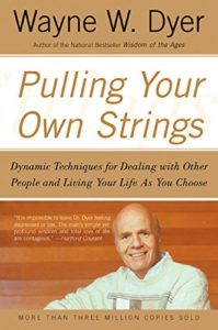 Book Cover: Pulling Your Own Strings by Wayne Dyer