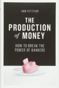 Book Cover: The Production of Money by Ann Pettiford